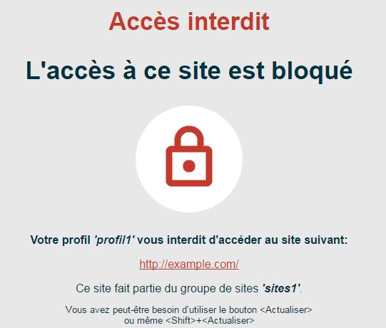 Si une règle d accès à Internet interdit l accès à un groupe de sites,  toute tentative de connexion à l un de ces sites, entraîne l affichage d un  message ... fd0c293d1537